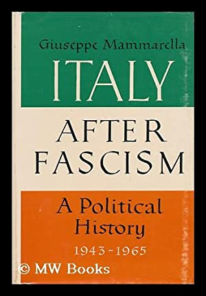 Italy after Fascism : a Political History: Mammarella, Giuseppe
