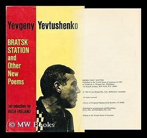 Bratsk Station, and Other New Poems, by Yevgeny Yevtushenko. Translated by Tina Tupikina-Glaessner,...