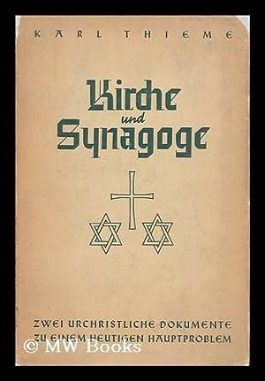 Kirche Und Synagoge : Die Ersten Nachbiblischen Zengnisse Ihres Gegensatzes Im ...
