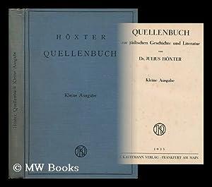 Quellenbuch Zur Judischen Geschichte Und Literatur /: Hoxter, Julius (1873-1944)
