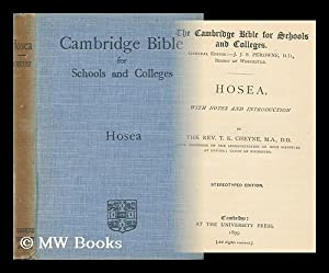 Hosea / with Notes and Introduction by the Rev. T. K. Cheyne: Cheyne, Thomas Kelly (1841-1915)
