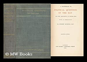 A Handbook to Political Questions of the Day : and the Arguments on Either Side, with an ...