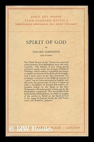 Spirit of God / by Eduard Schweizer and Others: Schweizer, Eduard Robert (1913- )
