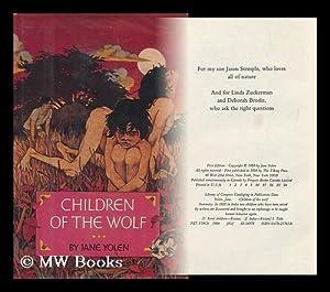 Children of the Wolf : a Novel / by Jane Yolen: Yolen, Jane