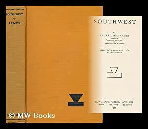 Southwest / by Laura Adams Armer . ; Illustrated from Paintings by the Author: Armer, Laura ...