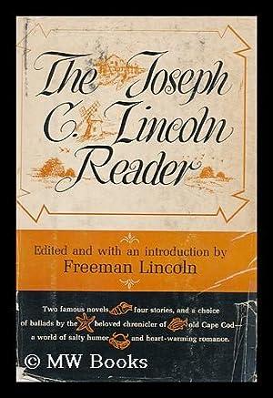 The Joseph C. Lincoln Reader / Edited: Lincoln, Joseph Crosby