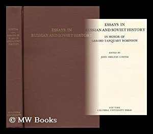 Essays in Russian and Soviet History: Curtiss, John Shelton (1899-) (Ed. )