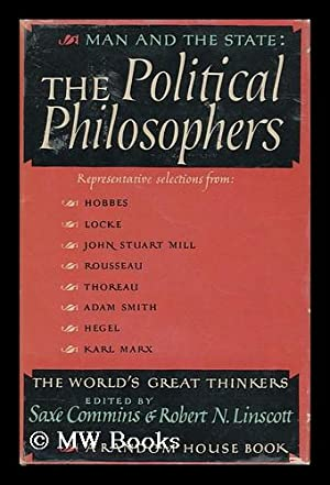 The World's Great Thinkers. Vol. 3: Man: Commins, Saxe. Linscott,