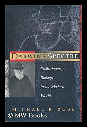 Darwin's Spectre : Evolutionary Biology in the: Rose, Michael Robertson