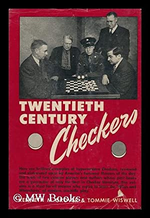 Twentieth Century Checkers, by Kenneth M. Grover . and Tommie Wiswell . Featuring the Grover-Hanson...
