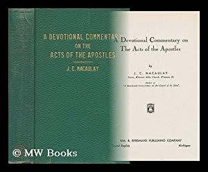 A Devotional Commentary on the Acts of: Macaulay, Joseph Cordner