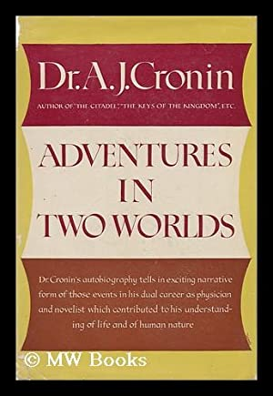 Adventures in Two Worlds: Cronin, Archibald Joseph (1896-1981)