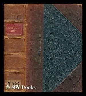 Litterature Arabe / Par Cl. Huart: Huart, Clement (1854-1926)
