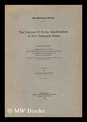 The Function of Divine Manifestations in New Testament Times: Stafford, Leroy Hahn