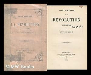 Pages D'Histoire De La Revolution De Fevrier, 1848: Blanc, Louis (1811-1882)