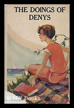 The Doings of Denys / by Mabel: Mackintosh, Mabel