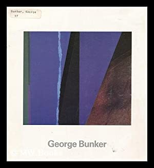 George Bunker in Houston 1974-1986 : Catalogue: Bunker, George