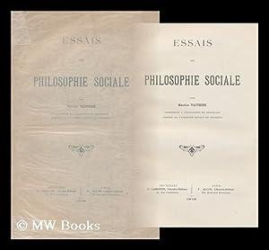 Essais De Philosophie Sociale / Par Maurice Vauthier: Vauthier, Maurice