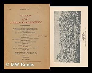 Journal of the Middle East Society : Spring 1947, Vol. 1 and 2: Middle East Society