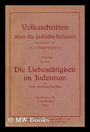 Volksschriften Uber Die Judische Religion Herausgegeben Von Dr. I. Ziegler-Karlsbad. Die ...