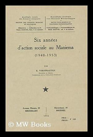 Six Annees D'Action Sociale Au Maniema, 1948-1953 / Par E. Verstraeten: Verstraeten, Edmond (...
