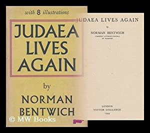 Judaea Lives Again / by Norman Bentwich: Bentwich, Norman, (1883-1971)