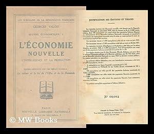 L'Economie Nouvelle : L'Intelligence Et La Production; Economie, Morale, Religion / La ...