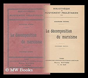 La Decomposition Du Marxisme / Georges Sorel: Sorel, Georges, (1847-1922)