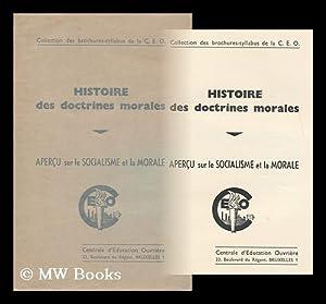 Histoire Des Doctrines Morales : Apercu Sur Le Socialisme Et La Morale: Centrale D'Education ...