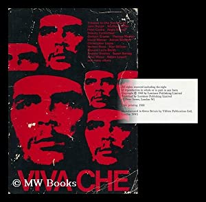 viva Che! Contribution in Tribute to Ernesto 'che' Guevara. Edited by Marianne Alexandre:...