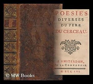Poesies Diverses Du R. Pere Du Cerceau: Du Cerceau, Pere (Jean-Antoine) (1670-1730)
