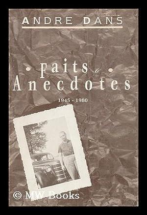 Un Militant Liegeois Se Souvient. Tome II: Faits Et Anecdotes 1945 - 1980: Dans, Andre