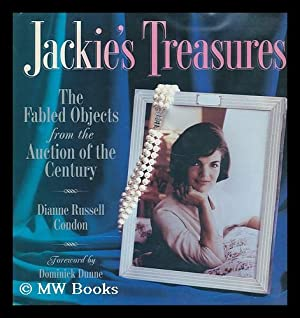 Jackie's Treasures : the Fabled Objects from the Auction of the Century / Dianne Russell ...