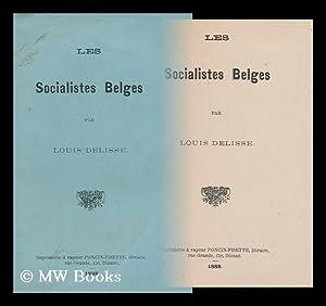 Les Socialistes Belges: Delisse, Louis