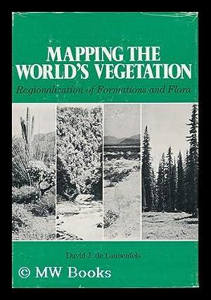 Mapping the World's Vegetation Regionalization of Formations: De Laubenfels, David