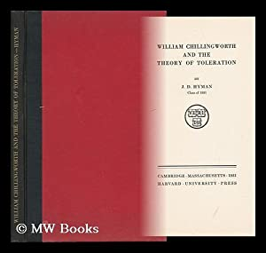 William Chillingworth and the Theory of Toleration: Hyman, Jacob David