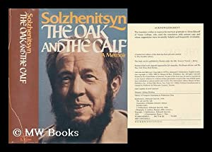 The oak and the calf : sketches of literary life in the Soviet Union / by Aleksandr I. ...