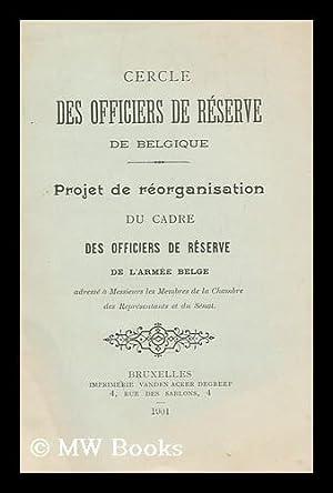 Projet de reorganisation du cadre des Officiers: Des Officiers de
