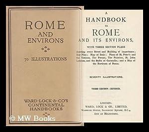 A handbook to Rome and its environs: Ward, Lock and Company, Ltd.
