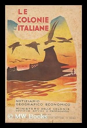 Le colonie Italiane di diretto dominio: Ministere Delle Colonie