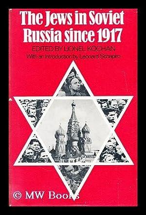 The Jews in Soviet Russia since 1917: Kochan, Lionel (Ed.)