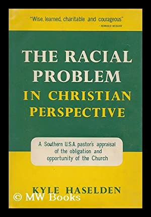 The Racial Problem in Christian Perspective: Haselden, Kyle