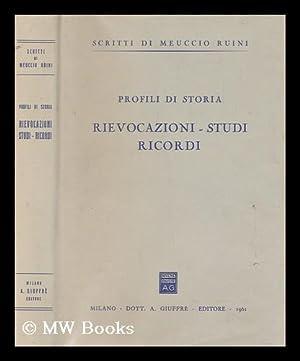 Rievocazioni, studi, ricordi: Ruini, Meuccio (1877-)