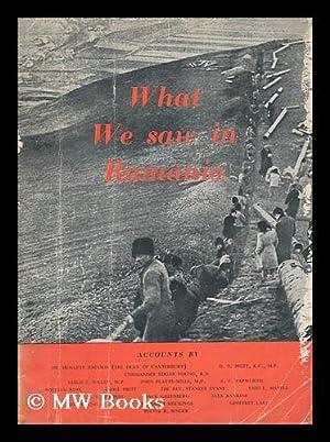 What we saw in Rumania / Hewlett Johnson, et. al.: Johnson, Hewlett (1874-1966). ...