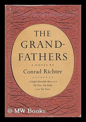 The grandfathers: Richter, Conrad (1890-1968)