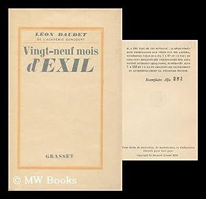 Vingt-neuf mois d'exil: Daudet, Leon (1867-1942)