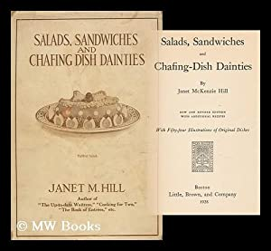 Salads, Sandwiches and Chafing Dish Dainties: Hill, Janet M.