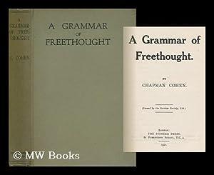 A Grammar of Freethought: Cohen, Chapman