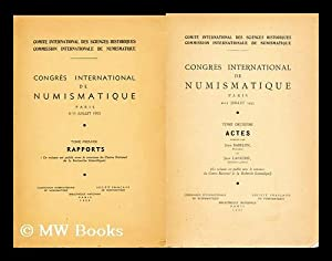 Congres international de numismatique, Paris, 6-11 juillet, 1953 (Complete in two vols): ...