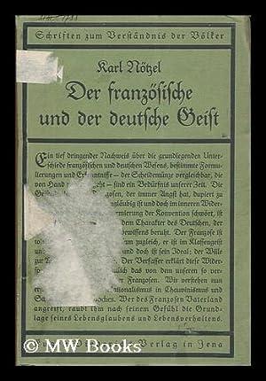 Der franzosische und der deutsche Geist: Notzel, Karl (1870-1945)